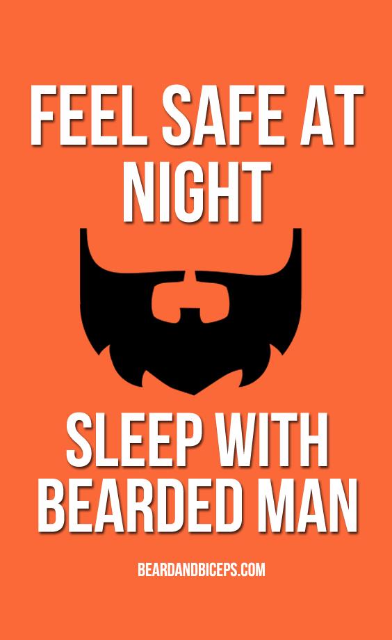 FEEL SAFE AT NIGHT SLEEP WITH BEARDED MAN, funny beard