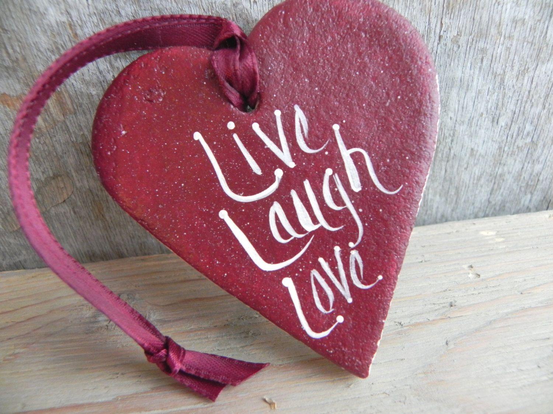 Live Laugh Love Salt Dough Heart Ornament by cookiedoughcreations on ...