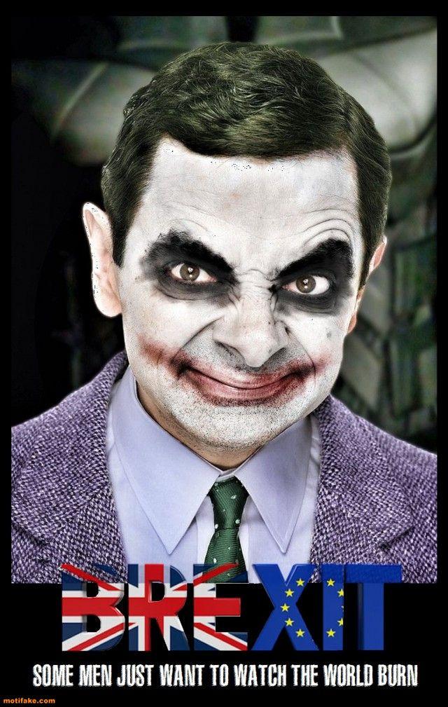 Demotivational Poster Mr Bean Brexit Funny Demotivational