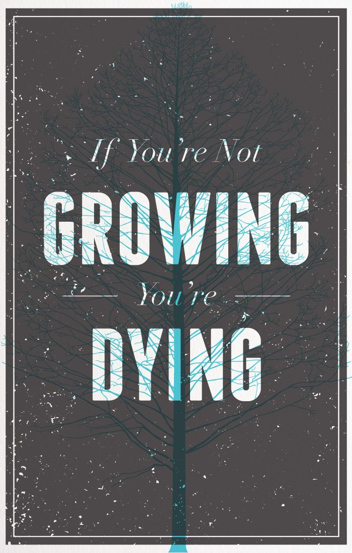 If Youre Not Growing Youre Dying Anthony Robbins Design Via