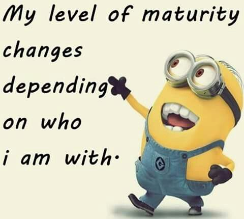 Level Of Maturity Funny Minion Quotes Very Inspirational Quotes Minions Love