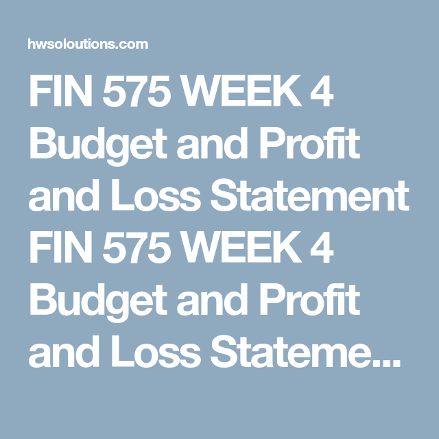 Fin  Week  Budget And Profit And Loss Statement Fin  Week