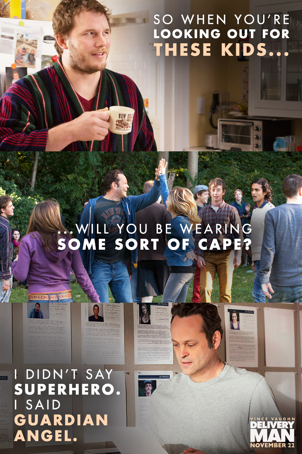 No cape or wings required. See Vince Vaughn in Delivery