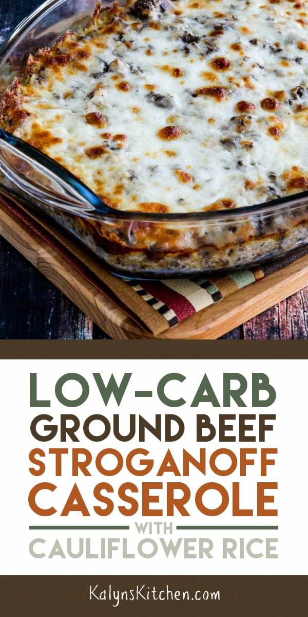 Low-Carb Ground Beef Stroganoff Casserole with Cauliflower Rice