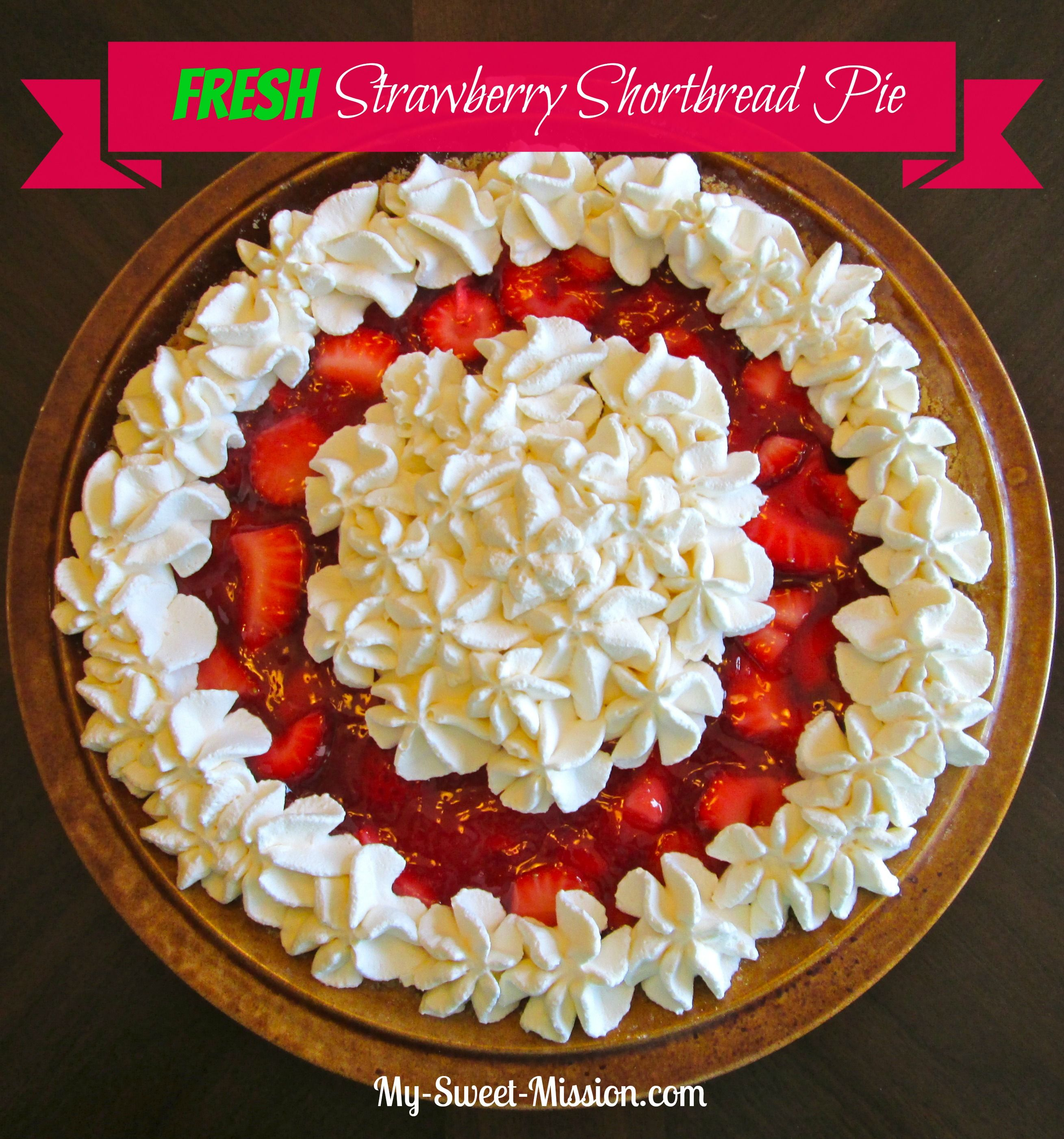 My Fresh Strawberry Shortbread Pie has a buttery ...