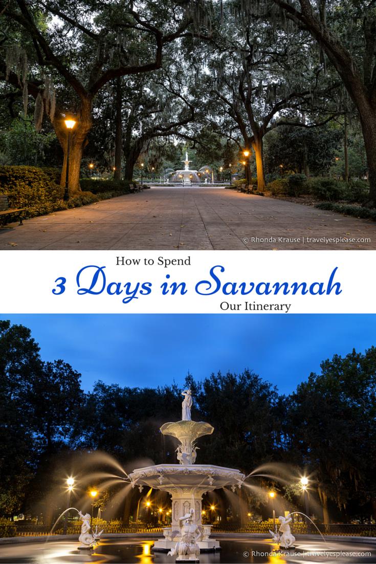 How to Spend 3 Days in Savannah- Our Itinerary | Տɑѵɑղղɑհ ...