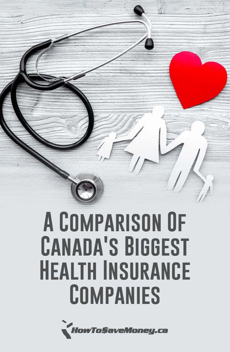 A Comparison Of Canada's Biggest Health Insurance