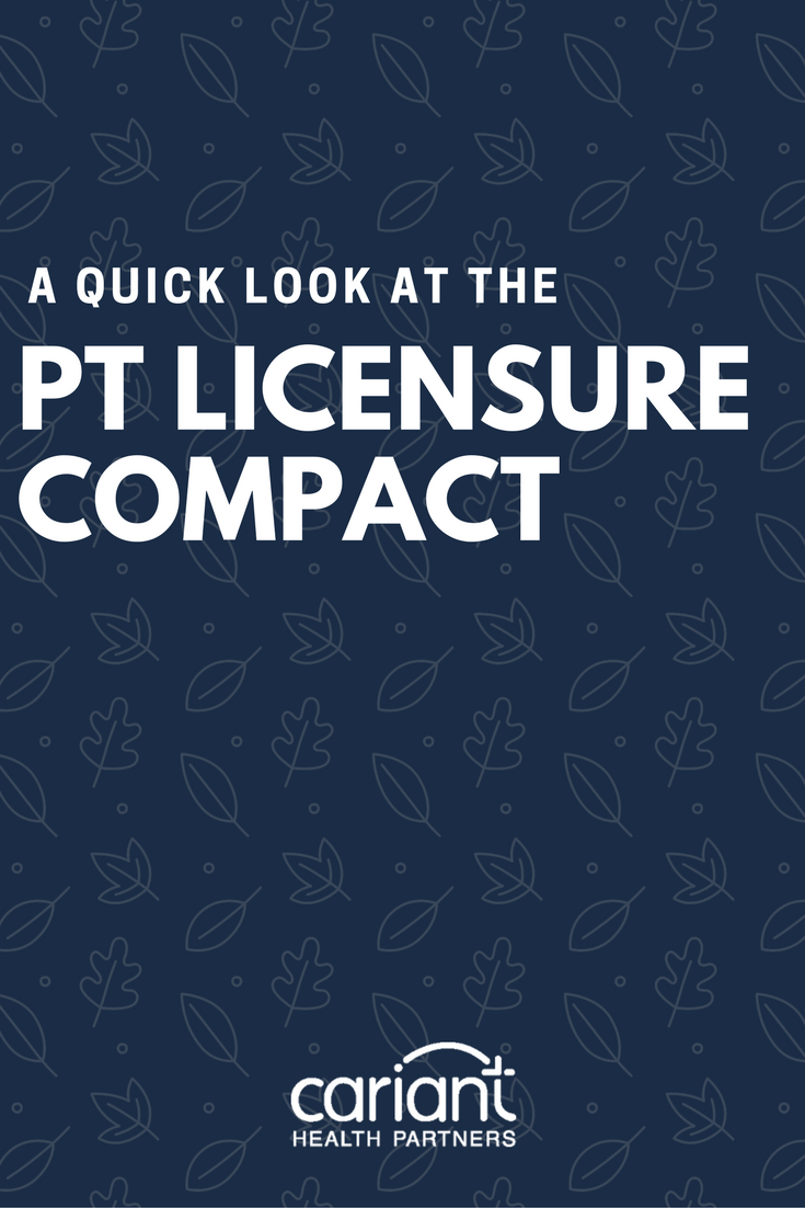 A Quick Look At The Pt Licensure Compact Physical Therapist