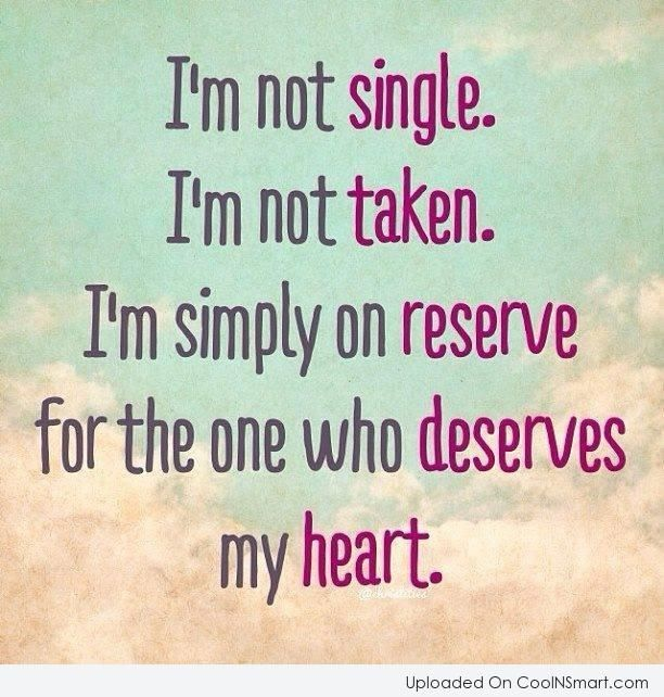 Happy To Be Single Quotes For Guys: Quotes About Being Single