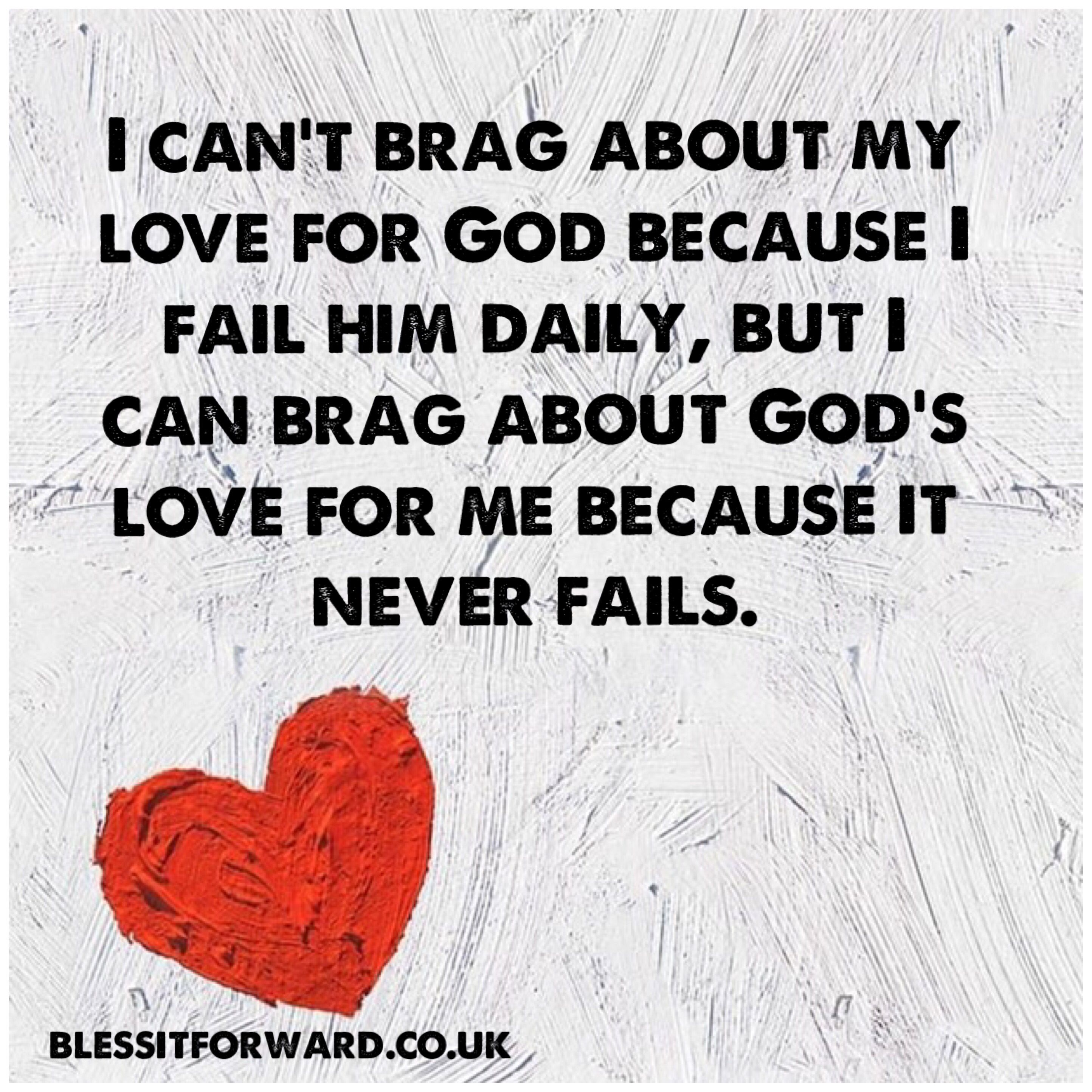 God's Love Never Fails   God's love never fails, Faith quotes ...