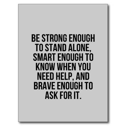 SMART ENOUGH BRAVE STAND ALONE ACCEPTING HELP MOTI POST CARD