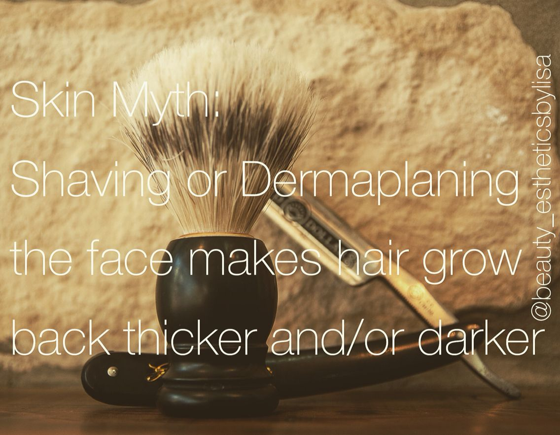 Skin Myth! Shaving or dermaplaning the face DOES NOT make hair grow ...