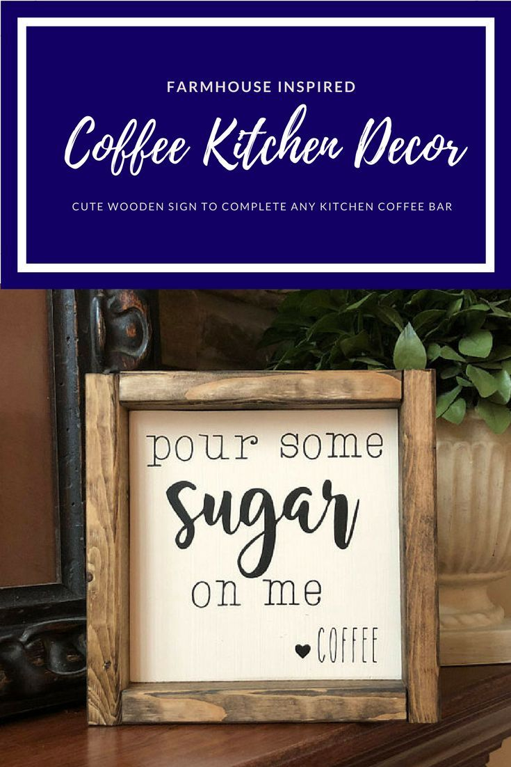 Fun Coffee Sign For Any Farmhouse Coffee Bar Kitchen Or