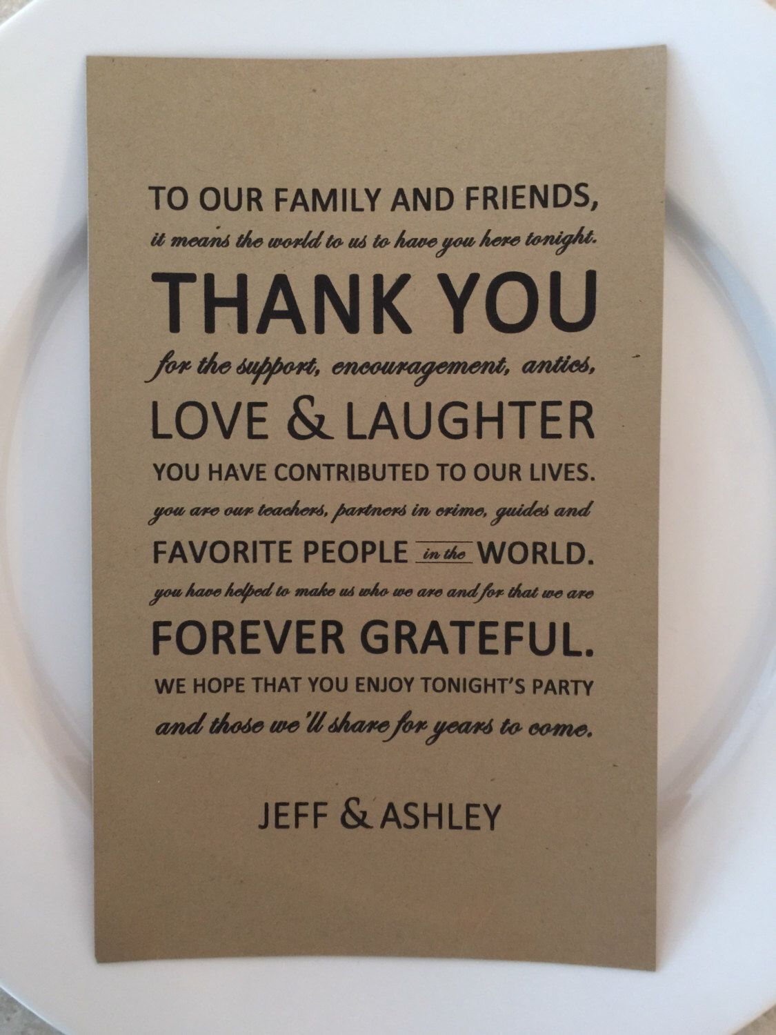 To Our Family And Friends It Means The World To Us To Have You