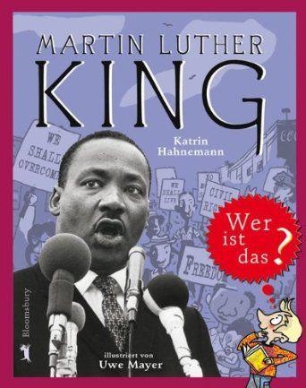 Martin Luther King: Wer ist das?: Amazon.de: Katrin Hahnemann: Bücher