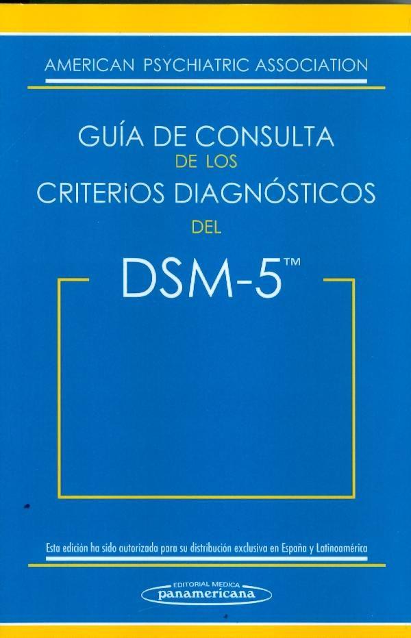 Guía de consulta de los criterios diagnósticos del DSM-5 / [American Psychiatric Association]