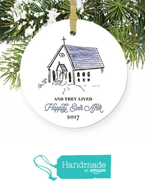 Newlyweds Ornament 2017 Chapel Happily Ever After Ornament First Married Wedding Gifts For Couples Porcelain Christmas Ornaments Married Christmas Ornaments