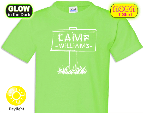 Custom Camp Glow-in-the-Dark Neon T-shirt - This Camp T-shirt is ...