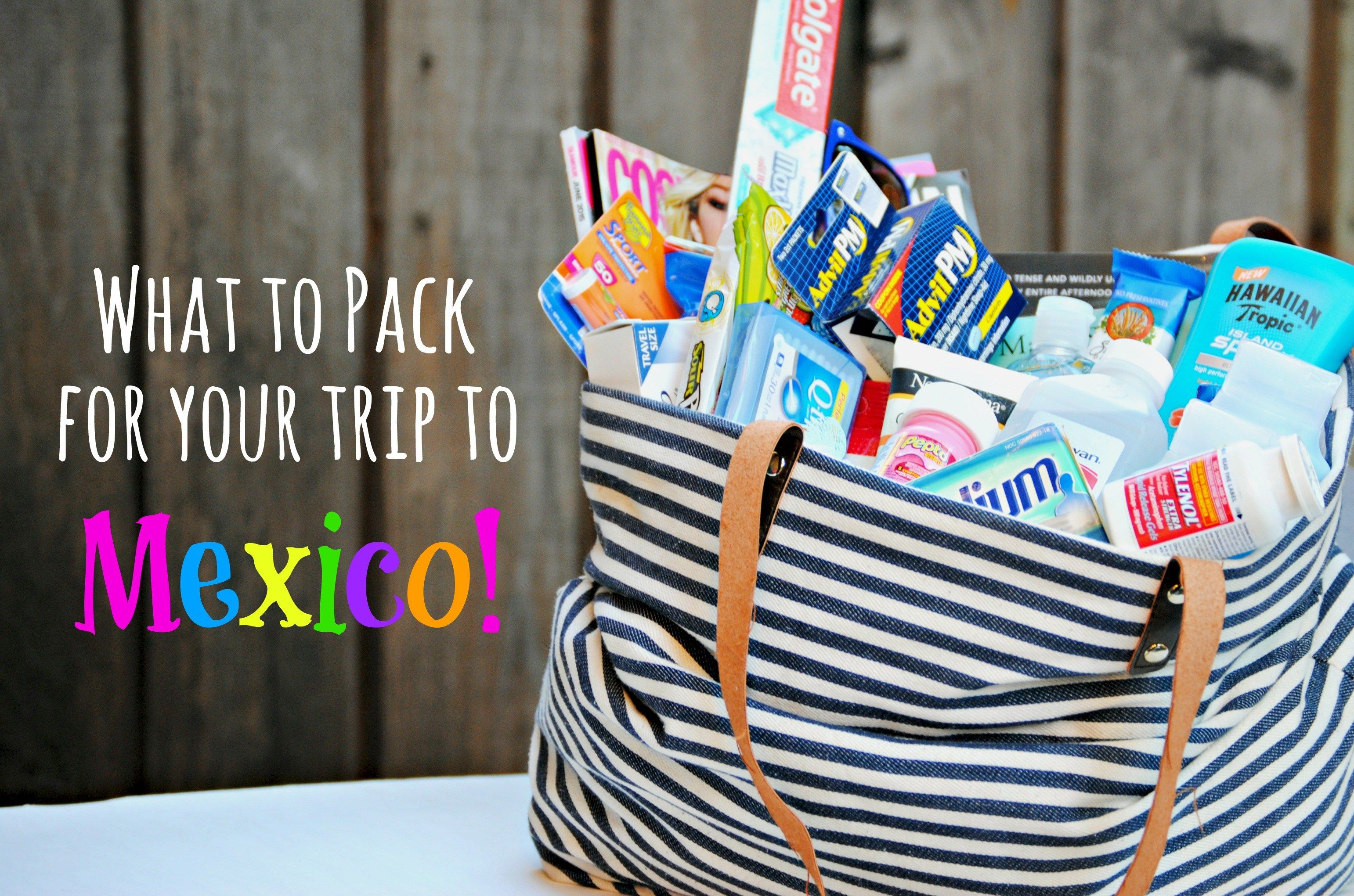 what to pack for your trip to mexico // what you should bring on