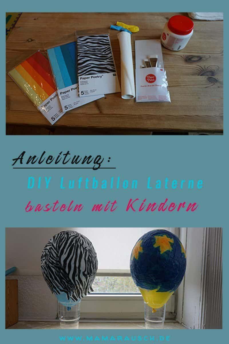 DIY Luftballon Laterne basteln mit Kindern (Löwenlaterne basteln)