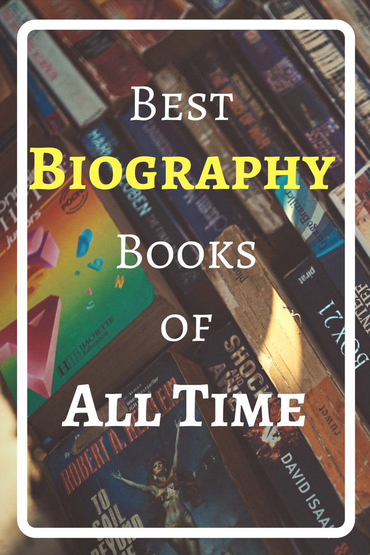 List of best biographies