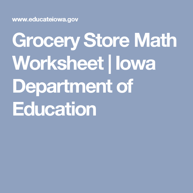 Grocery Store Math Worksheet | Iowa Department of Education ...
