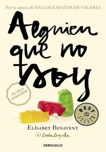 Descargar Libro Alguien Que No Soy Elísabet Benavent En Pdf Epub Mobi O Leer Online Le Libros Book Worth Reading Good Books My Books
