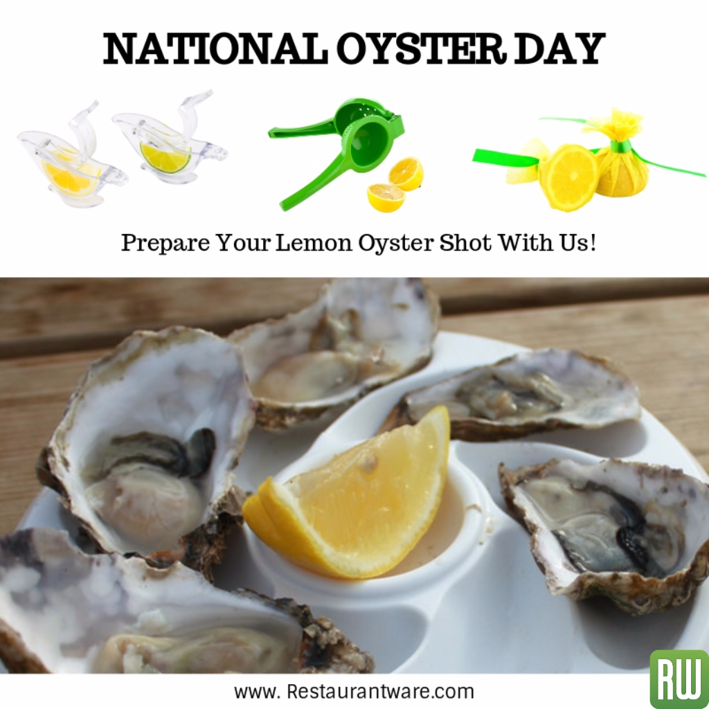 Happy Oyster Day from all of us at Restaurantware. oyster