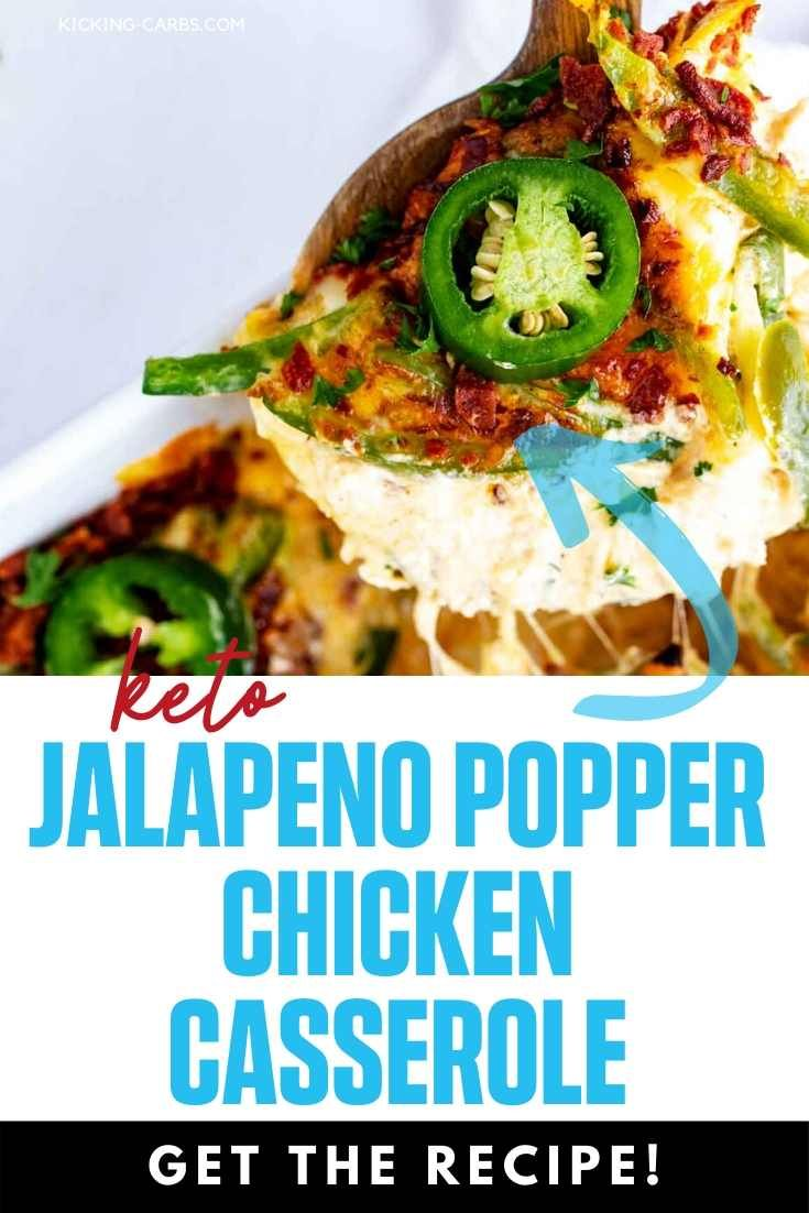 Keto Jalapeno Popper Chicken Casserole - Kicking Carbs