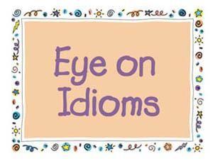 Eye on Idioms