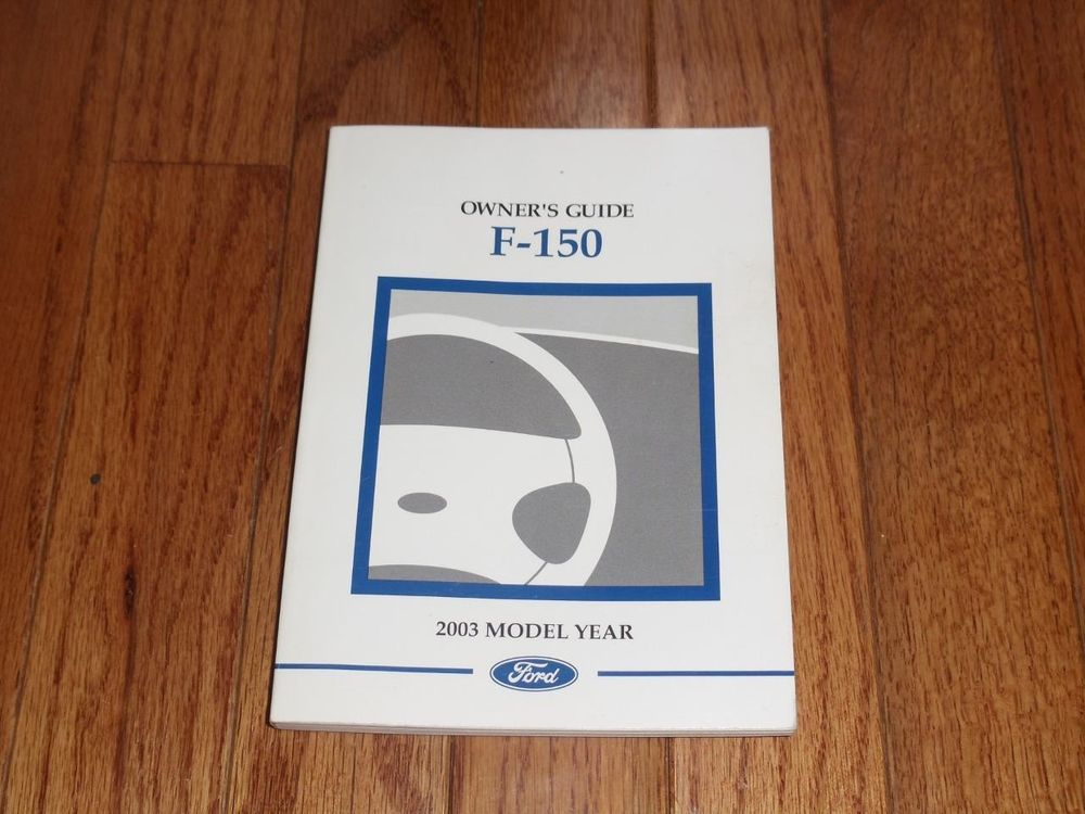 2003 ford f 150 owners manual book guide owners manuals pinterest rh pinterest com 1999 F150 2014 F-150