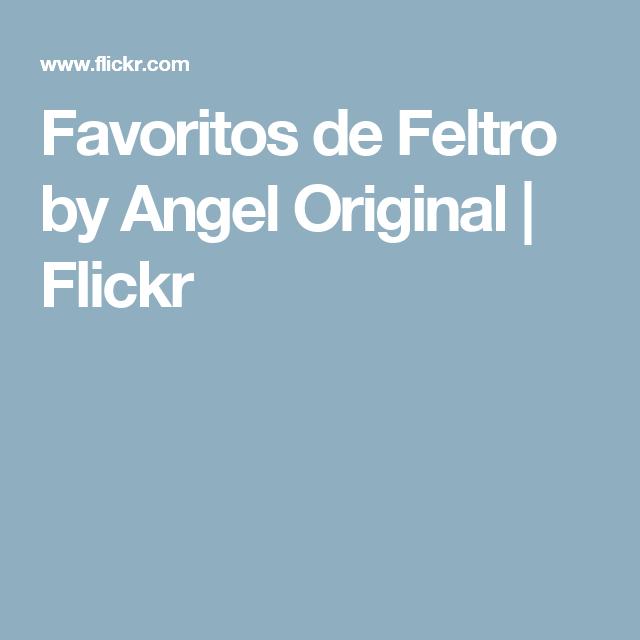 Favoritos de Feltro by Angel Original | Flickr