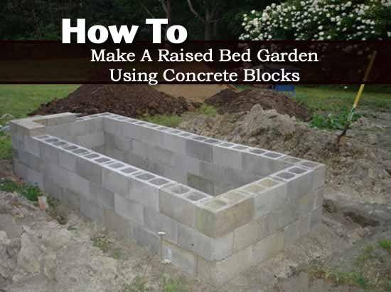 How To Make A Raised Bed Garden Using Concrete Blocks Garden
