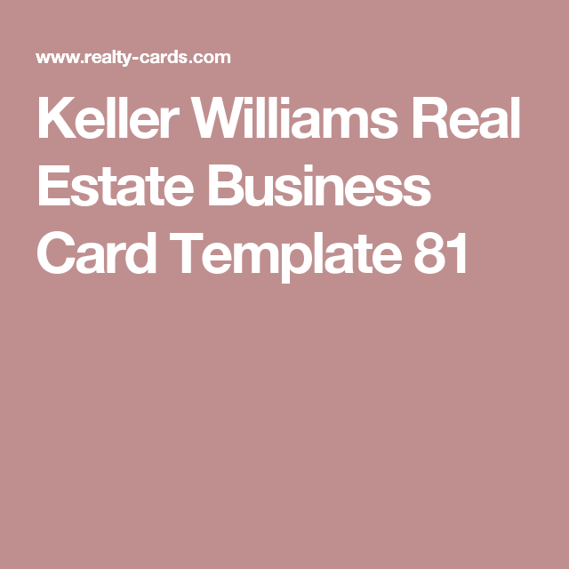 Keller Williams Real Estate Business Card Template 81