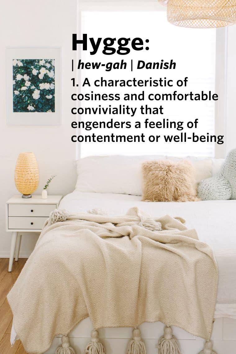 10 Scandinavian Words We Wish We Had In English Hygge Living Hygge Decor Hygge Bedroom