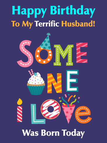You Re Terrific Happy Birthday Card For Husband Birthday Greeting Cards By Davia Happy Birthday Husband Quotes Husband Birthday Quotes Birthday Wish For Husband