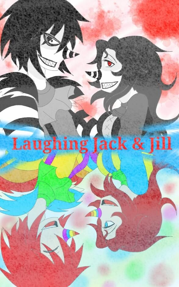 laughing jack and jill | CreepyPastas | Jack creepypasta