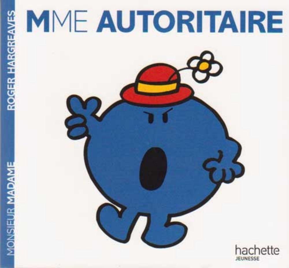 Livre Monsieur Madame Madame Autoritaire Roger