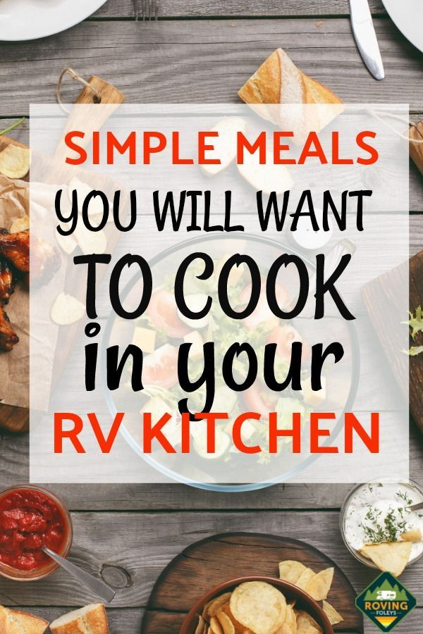 """Our """"FAB 5"""" Simple RV Meals For 2020   Easy meals, Camping ..."""