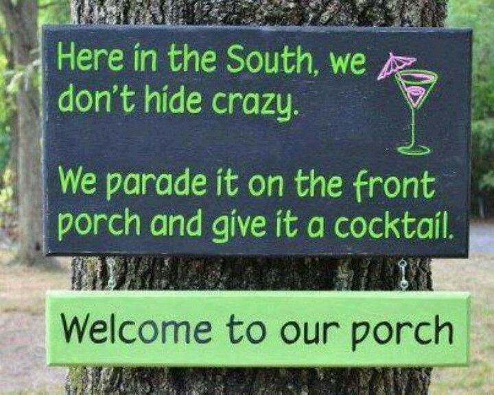 Why only the south it is a cool porch idea anyway...Oh and my friend Kay could have her husband or son hang it on the new bigger house they are buying next yr..(smile}