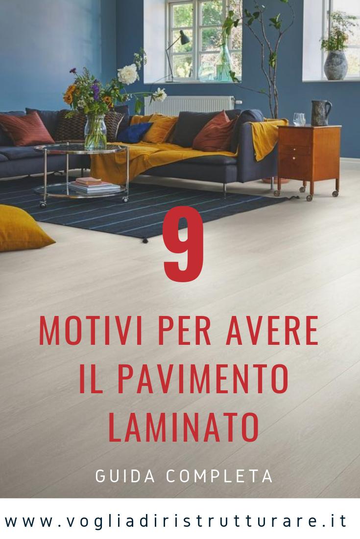 Pro E Contro Del Laminato pavimento laminato: pro e contro, prezzi, posa, manutenzione