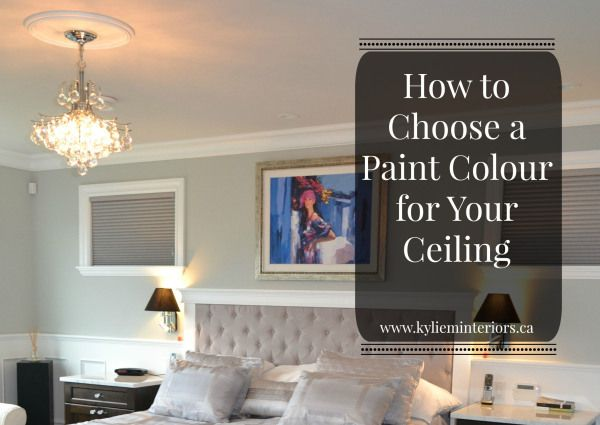 How To Choose The Best Paint Colour For Your Ceiling That Either Matches Wall Color Or Trim Is Lighter Darker