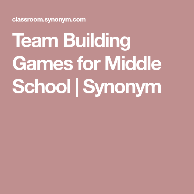 Team Building Games For Middle School