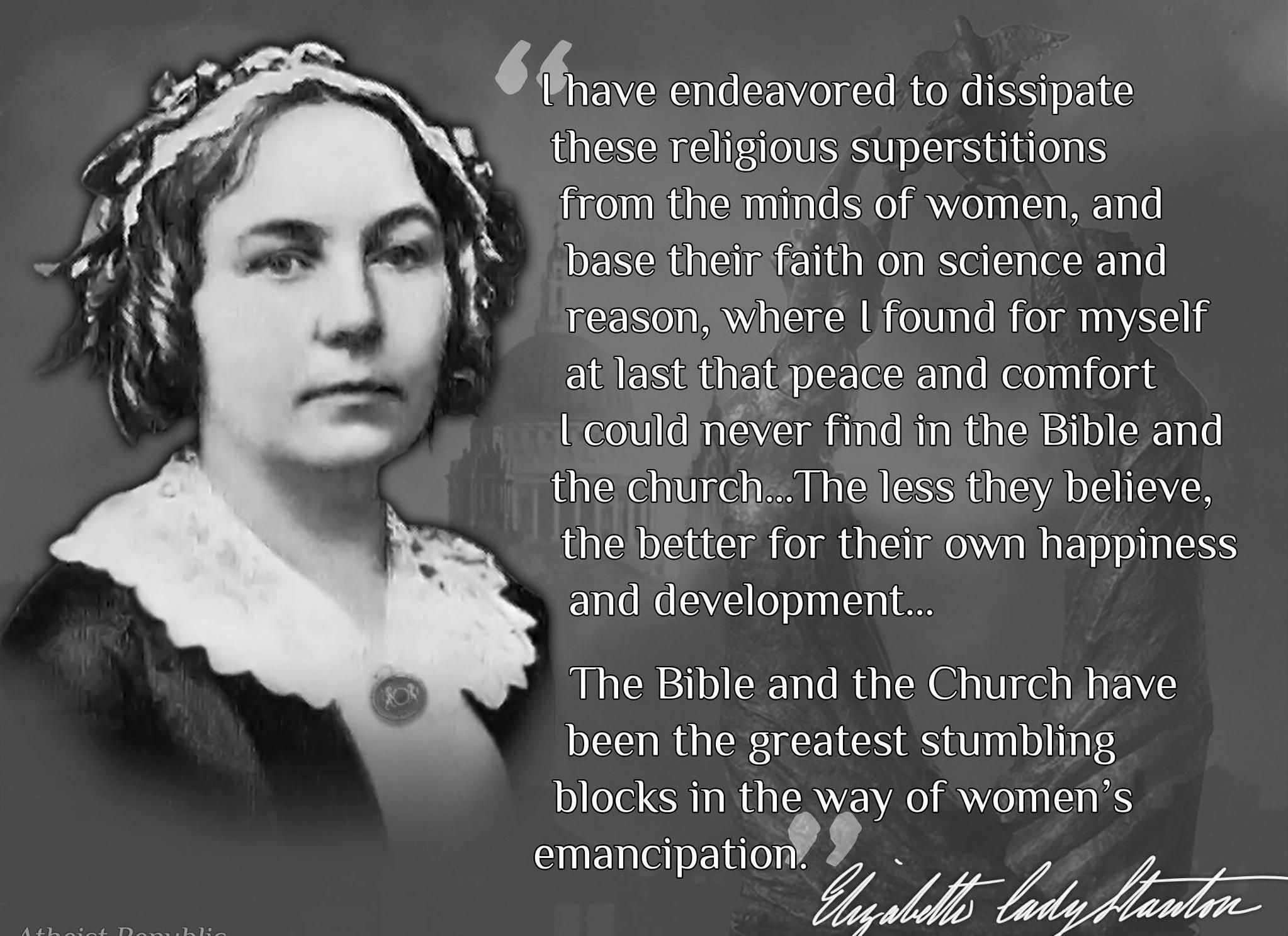 "Quotes About Women's Rights Atheist Women  Antitheism ""Women's Emancipation""  Elizabeth"
