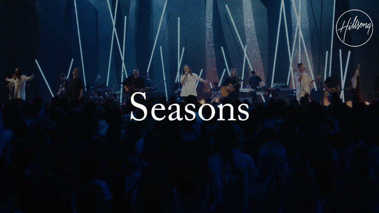 Seasons (Live) - Hillsong Worship - YouTube | Hillsong