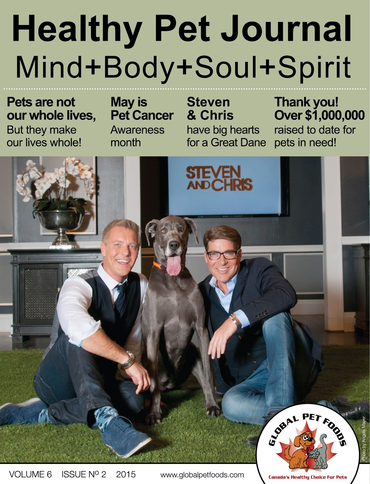 We Are Pleased To Feature Steven Sabados Chris Hyndman In The Spring Issue Of Our Healthy Pet Journal These Two Host A Lifestyl Healthy Pets Pet Cancer Pets