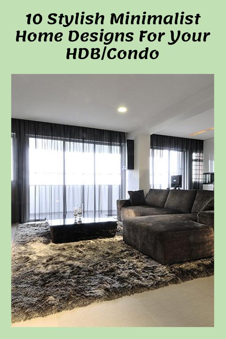 Minimalist Hdb Design: 10 Stylish Minimalist Home Designs For Your HDB/Condo In