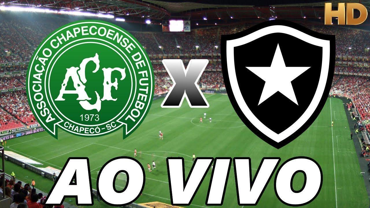 Assistir Chapecoense X Botafogo Ao Vivo Online Futibol