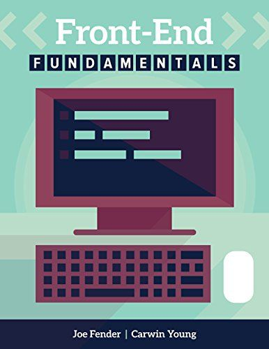 Front End Fundamentals A Practical Guide To Front End Web Development Free Download By Array Web Development Web Development Design Development