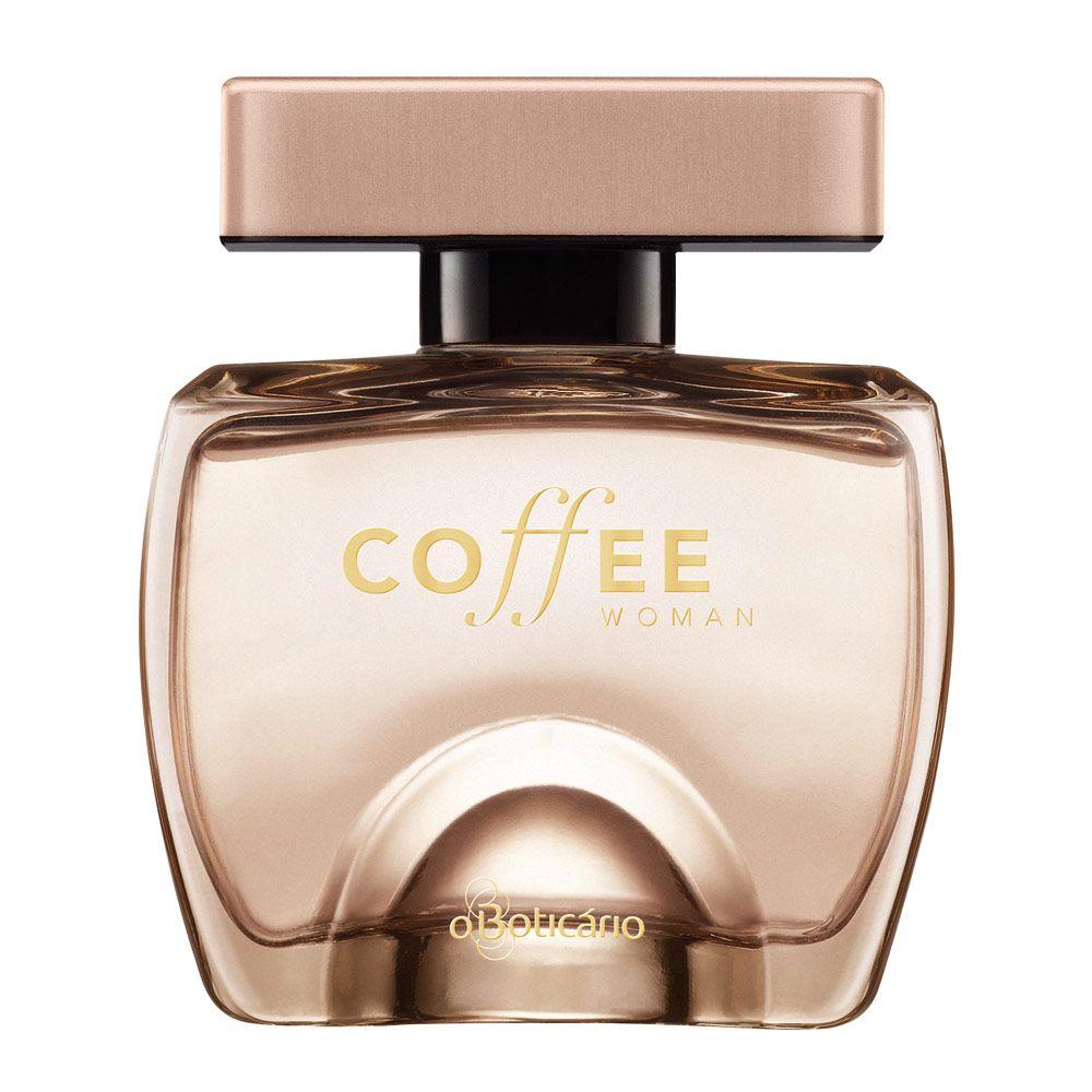 d510d009e5315 Coffee Woman Des. Colônia, 100ml - O Boticario   Perfumes ...